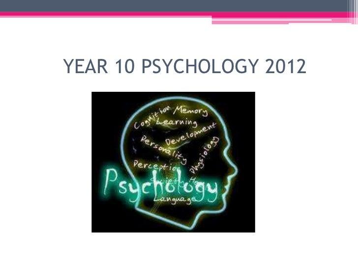 YEAR 10 PSYCHOLOGY 2012