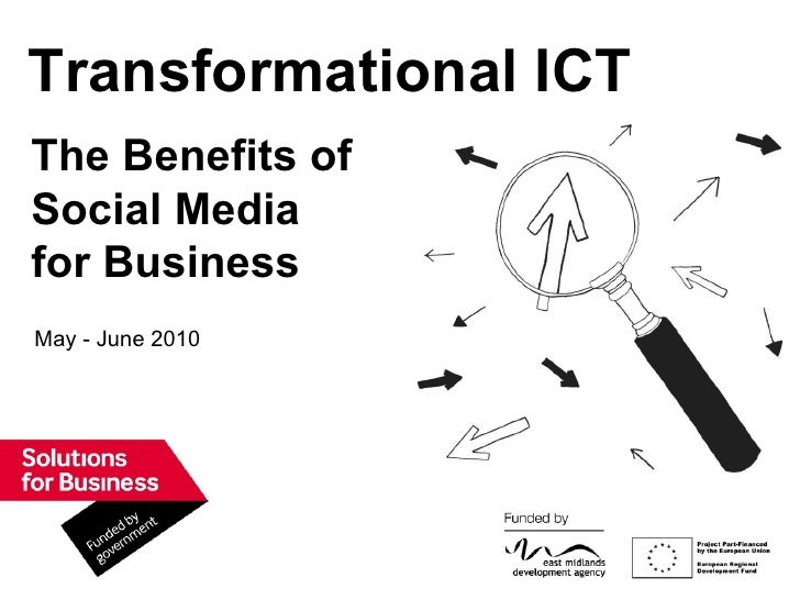 May - June 2010 Transformational ICT The Benefits of Social Media for Business