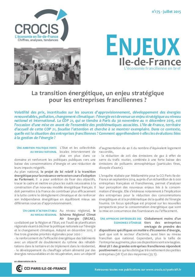 La transition énergétique, un enjeu stratégique pour les entreprises franciliennes ? Volatilité des prix, incertitudes sur...
