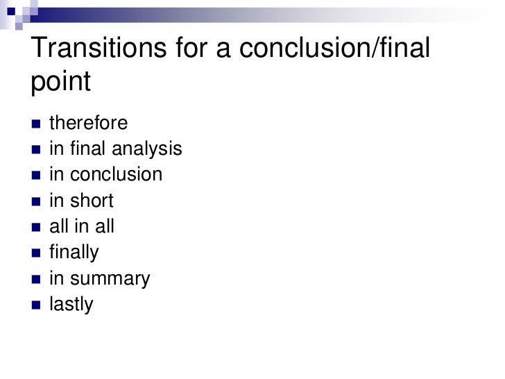 transition words for essays conclusion