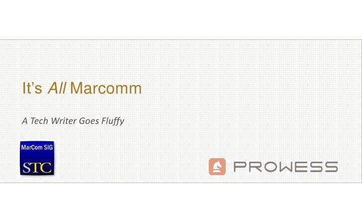 •1It's All MarcommA Tech Writer Goes Fluffy
