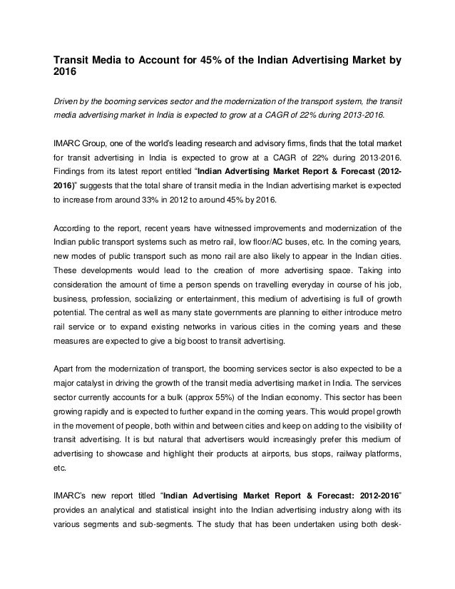 Transit Media to Account for 45% of the Indian Advertising Market by2016Driven by the booming services sector and the mode...