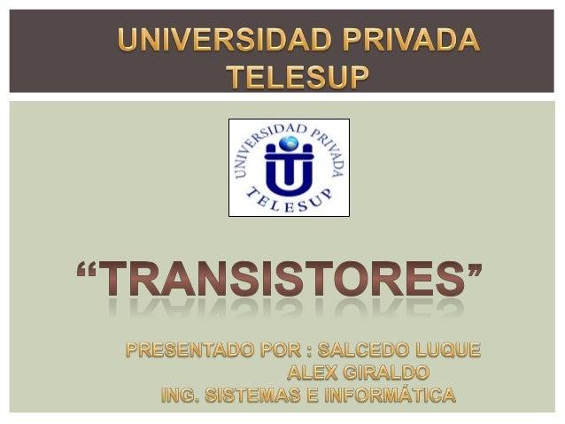 Transitores