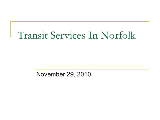 Transit Services In Norfolk November 29, 2010