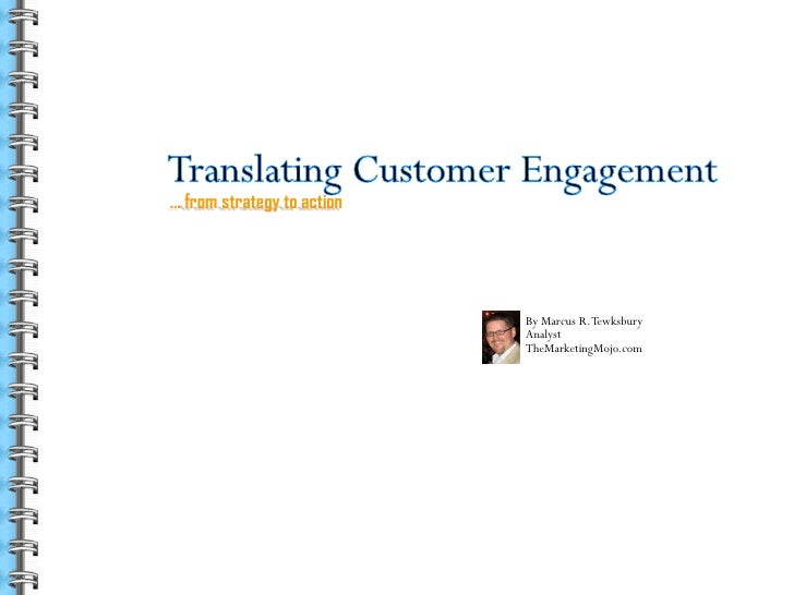 Translating Customer Engagement   From Strategy To Action