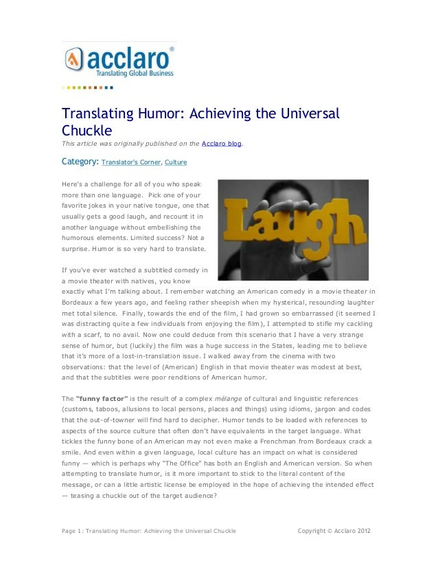 Translating Humor: Achieving the UniversalChuckleThis article was originally published on the Acclaro blog.Category:    Tr...