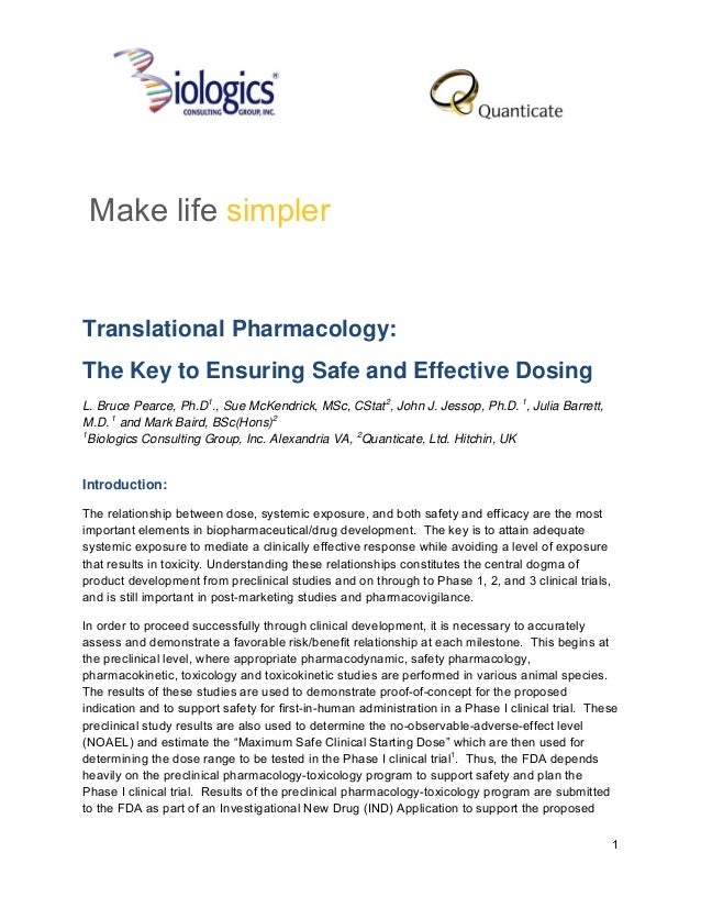 Make life simplerTranslational Pharmacology:The Key to Ensuring Safe and Effective DosingL. Bruce Pearce, Ph.D1., Sue McKe...
