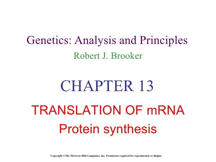 Genetics: Analysis and Principles Robert J. Brooker Copyright ©The McGraw-Hill Companies, Inc. Permission required for rep...