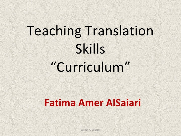 Translation curriculum (fatima alsaiari)