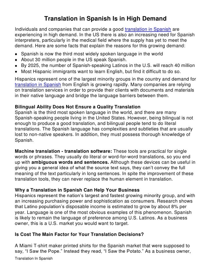 Translation in Spanish Is in High Demand<br />Individuals and companies that can provide a good translation in Spanish are...