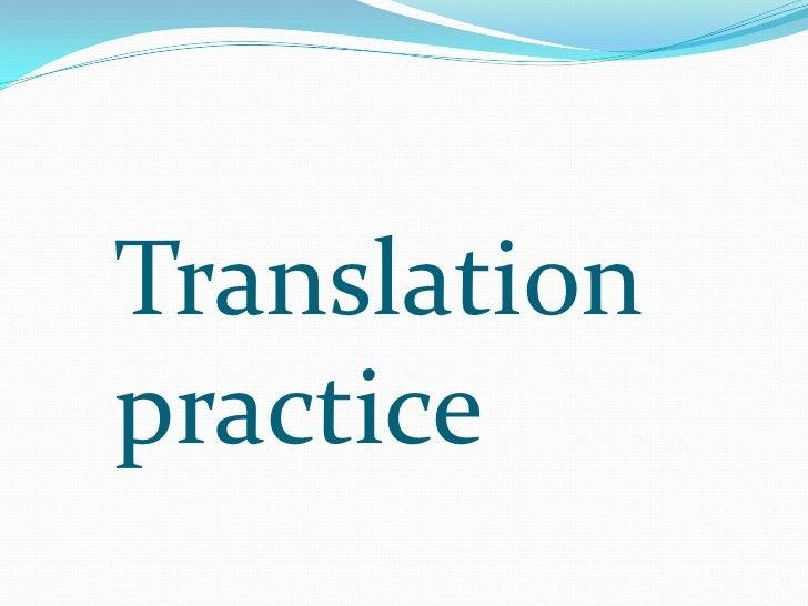 Translation practice<br />