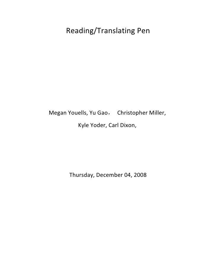 Reading/Translating Pen     Megan Youells, Yu Gao, Christopher Miller,           Kyle Yoder, Carl Dixon,            Thursd...