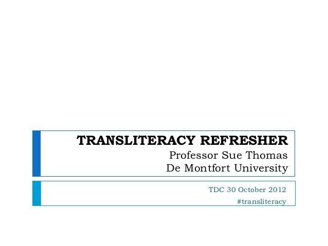 Transliteracy Refresher