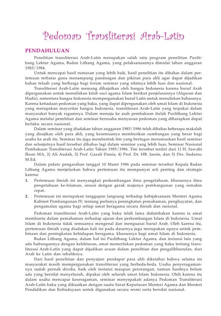 Pedoman Transliterasi Arab-Latin PENDAHULUAN      Penelitian transliterasi Arab-Latin merupakan salah satu program penelit...