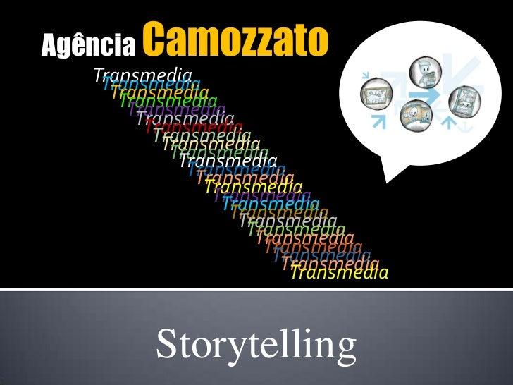 Agência Camozzato  Transmedia   Transmedia    Transmedia     Transmedia      Transmedia       Transmedia        Transmedia...