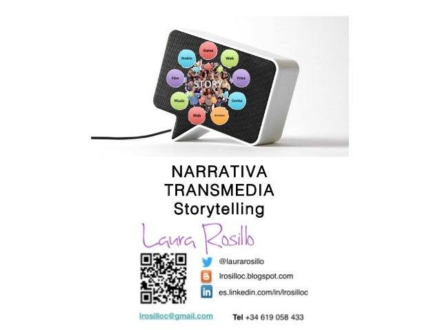 Storytelling y Narrativa Transmedia