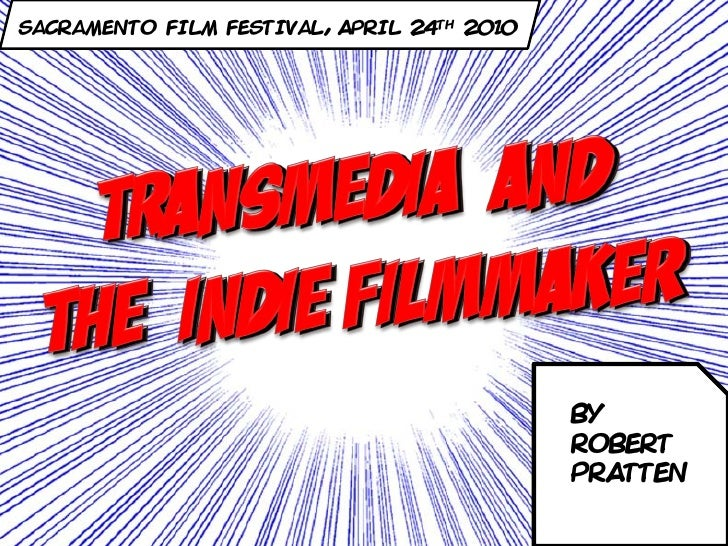 Transmedia and the Independent Filmmaker