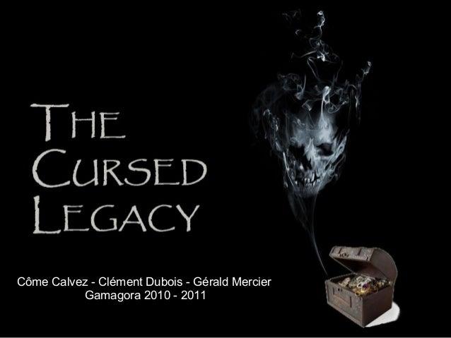Côme Calvez - Clément Dubois - Gérald Mercier Gamagora 2010 - 2011