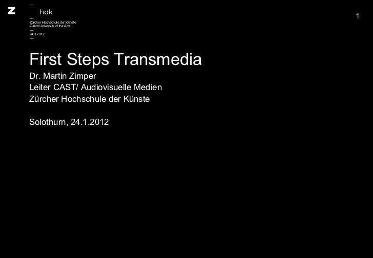 Transmedia: First Steps in Switzerland