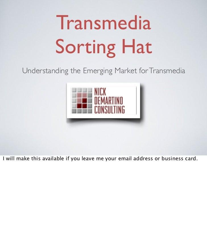 Transmedia sorting hat