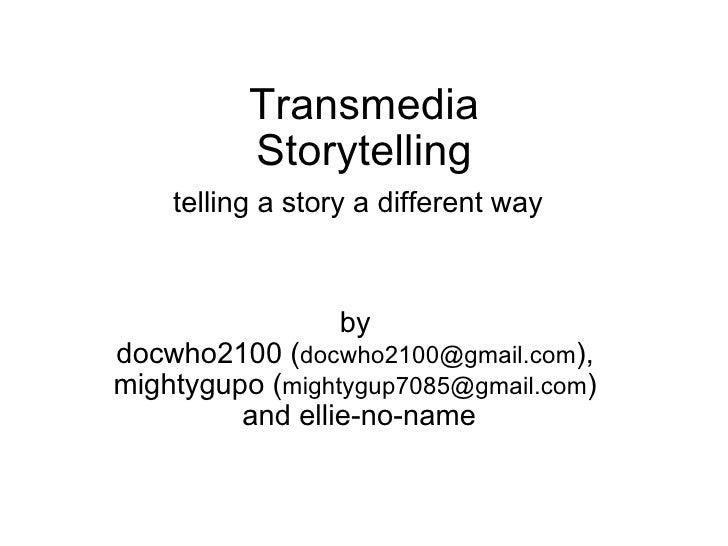 Transmedia storytelling - some basics