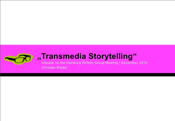 Transmedia Storytelling - An Introduction