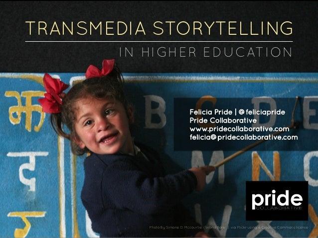 Transmedia Storytelling in Higher Education