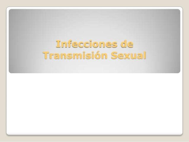 Infecciones deTransmisión Sexual