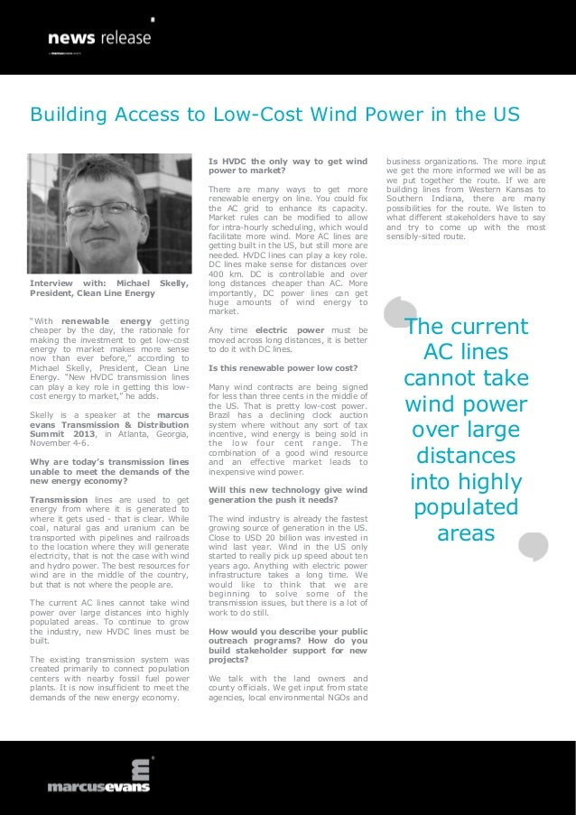 "Interview with: Michael Skelly, President, Clean Line Energy ""With renewable energy getting cheaper by the day, the ration..."