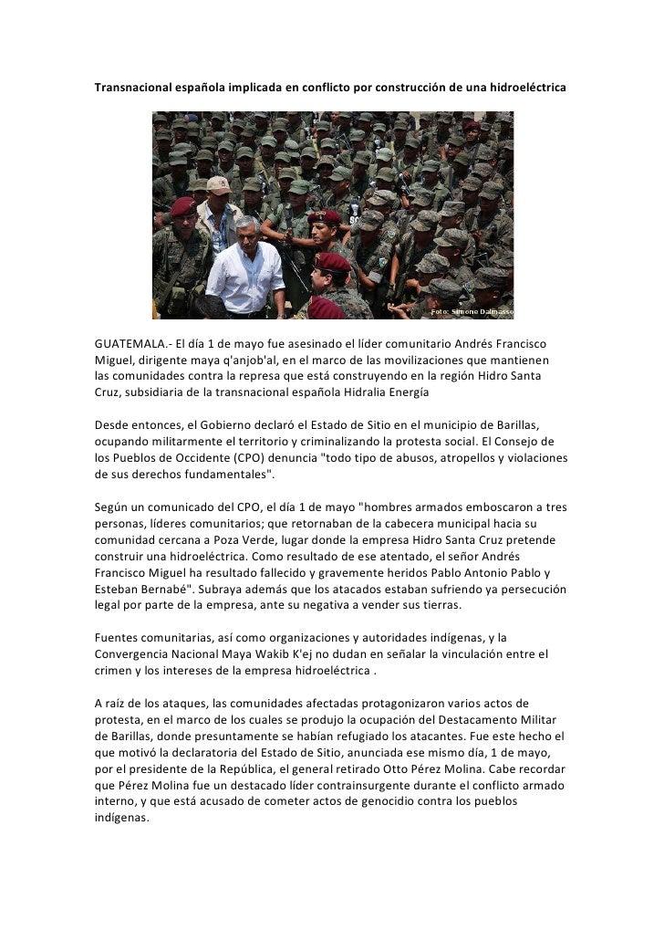 Transnacional española implicada en conflicto por construcción de una hidroeléctricaGUATEMALA.- El día 1 de mayo fue asesi...