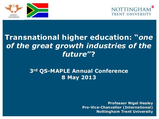 Transnational education   one of the great growth industries of the future