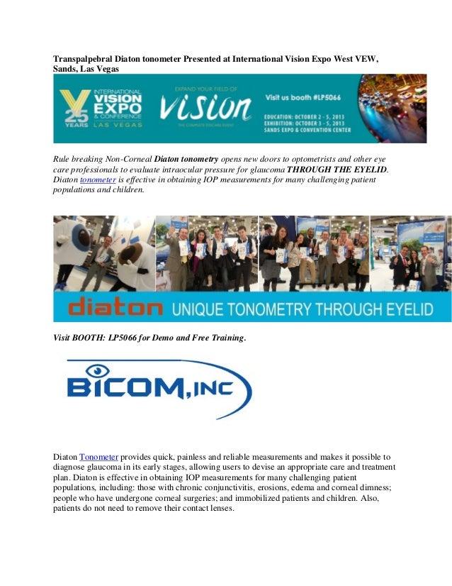 Transpalpebral Diaton tonometer Presented at International Vision Expo West VEW, Sands, Las Vegas  Rule breaking Non-Corne...