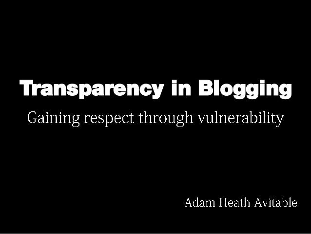 Transparency in Blogging