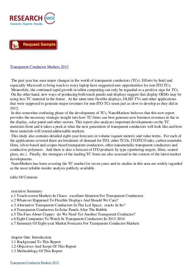 Transparent Conductor Markets 2013 The past year has seen major changes in the world of transparent conductors (TCs). Effo...