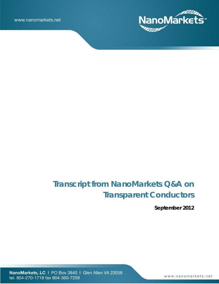 Transcript from NanoMarkets Q&A on              Transparent Conductors                         September 2012