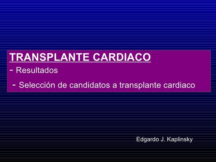 Transplante cardiaco