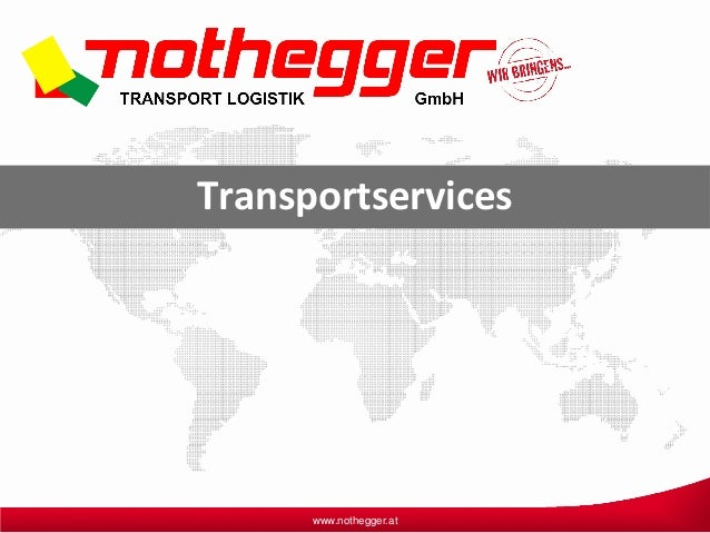 www.nothegger.at Transportservices