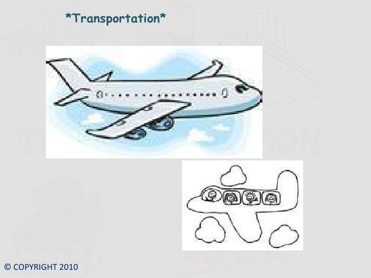 *Transportation*<br />© COPYRIGHT 2010<br />