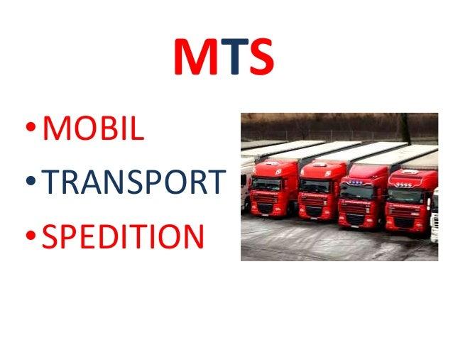 MTS  •MOBIL  •TRANSPORT  •SPEDITION