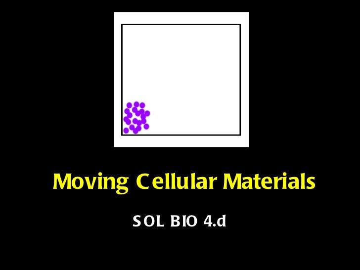 Moving Cellular Materials SOL BIO 4.d