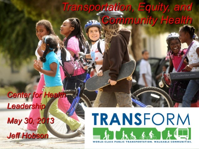 Health 3.0 Leadership Conference: Transportation, Equity and Community Health with Jeff Hobson