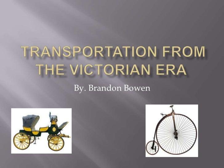 Victorian Era Transportation