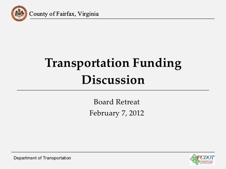 Transportation Funding Discussion Department of Transportation  Board Retreat February 7, 2012
