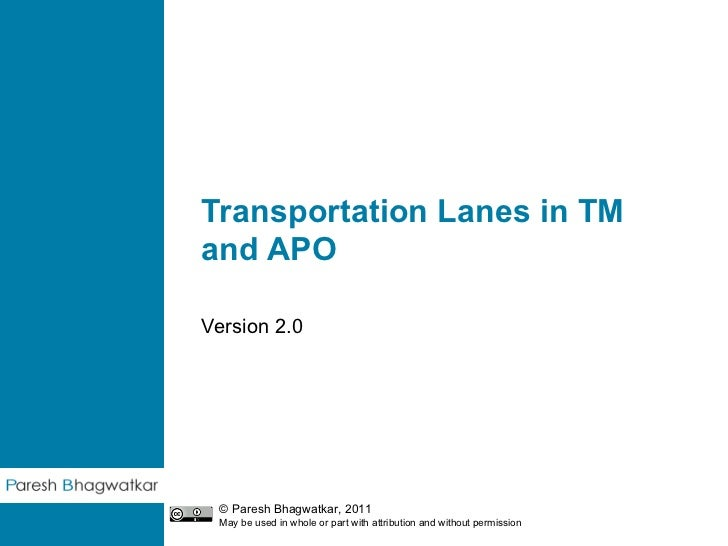 Transportation Lanes in SAP TM and SAP APO - PPS - V2.0 - Paresh Bhagwatkar
