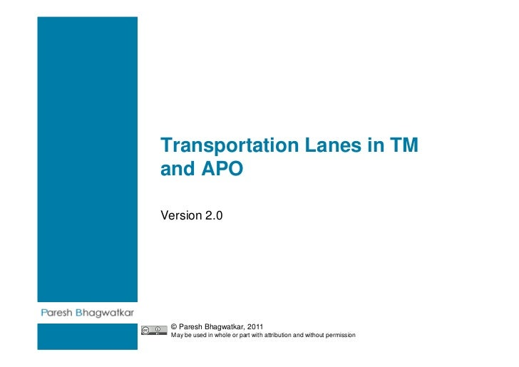 Transportation Lanes in TMand APOVersion 2.0                                                                        Paresh...