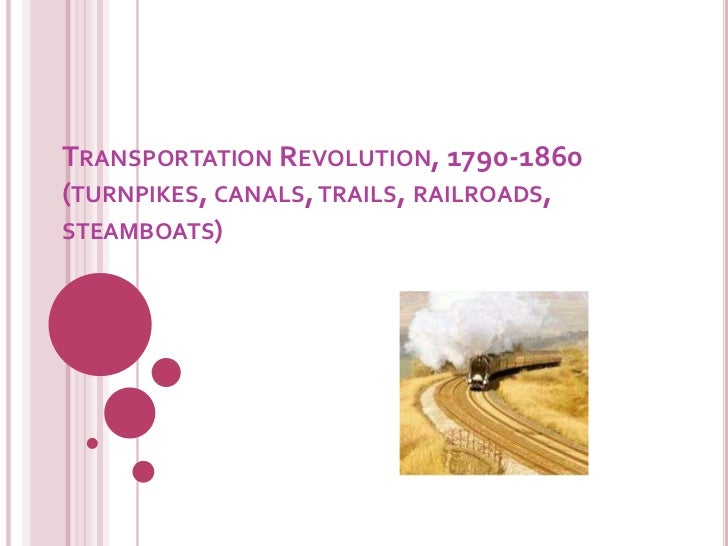 How did the Transportation Revolution between 1800 and 1840 affect America?