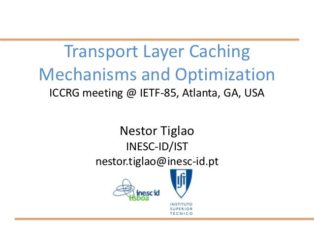 Transport Layer Caching Mechanisms and Optimization
