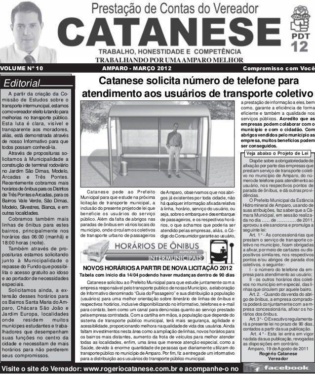 Catanese solicita número de telefone para atendimento aos usuários de transporte coletivo Catanese pede ao Prefeito Munici...