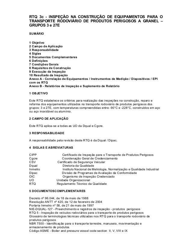 RTQ 3c - INSPEÇÃO NA CONSTRUÇÃO DE EQUIPAMENTOS PARA O TRANSPORTE RODOVIÁRIO DE PRODUTOS PERIGOSOS A GRANEL – GRUPOS 3 e 2...