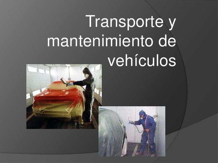 Transporte y mantenimiento, pintura de vehiculos